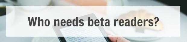 Betas who needs